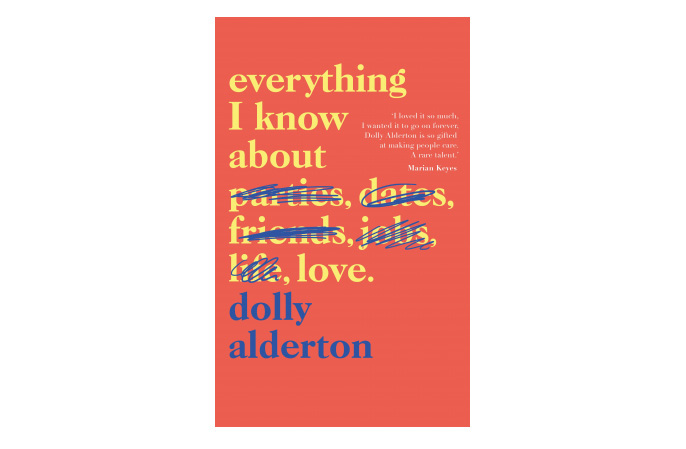 Things I Know About You: Review: Everything I Know About Love By Dolly Alderton