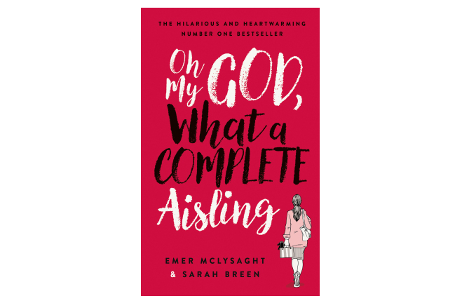 Oh My God, What a Complete Aisling: Just a Small-Town Girl Living in a Notions World book review