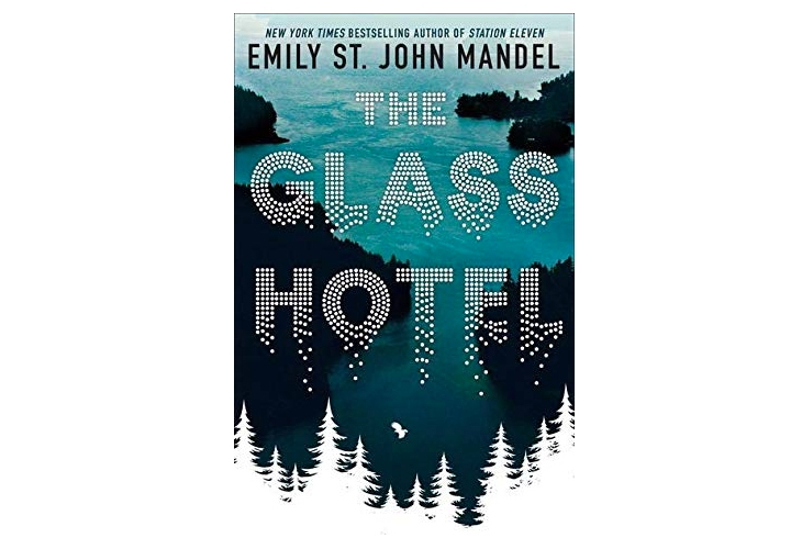 The glass hotel emily st john mandel book review