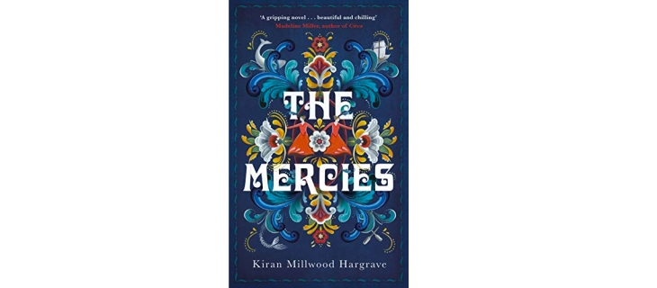 The Mercies by Kiran Millwood Hargrave book review