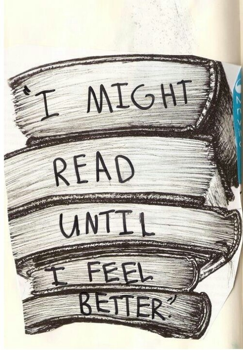 I might read until I feel Better book reading quote