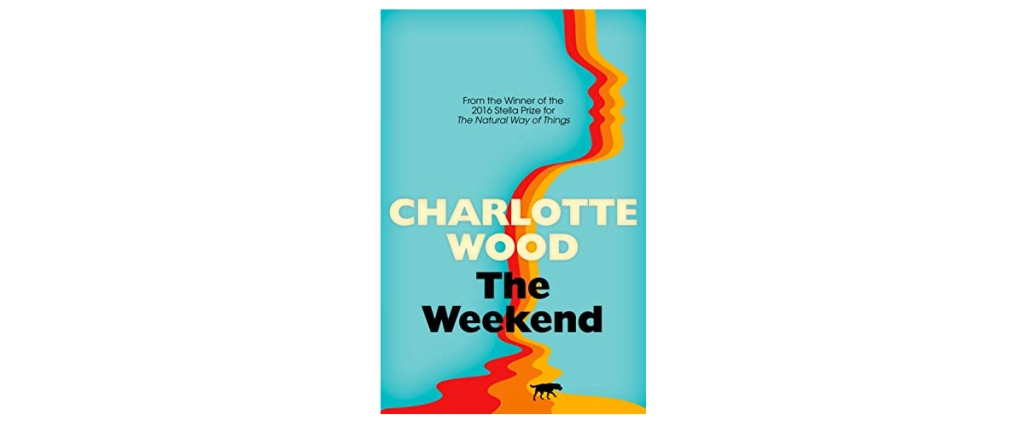 The Weekend Charlotte Wood book cover review