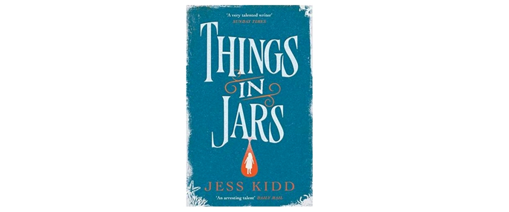 Things in Jars Jess Kidd book review