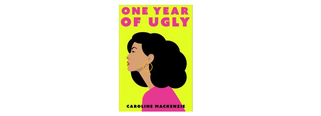 One Year of Ugly book review