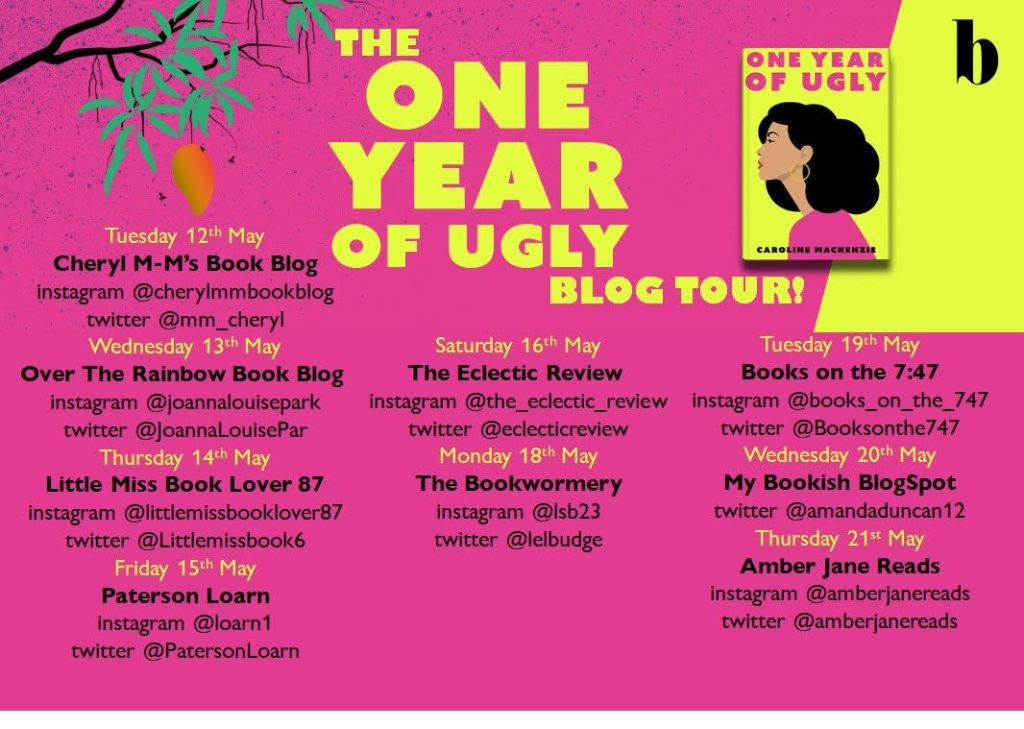 One Year of Ugly blog tour Caroline Mackenzie review