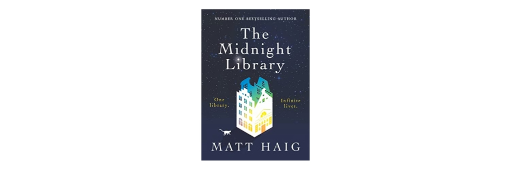 The Midnight Library Matt Haig cover book review