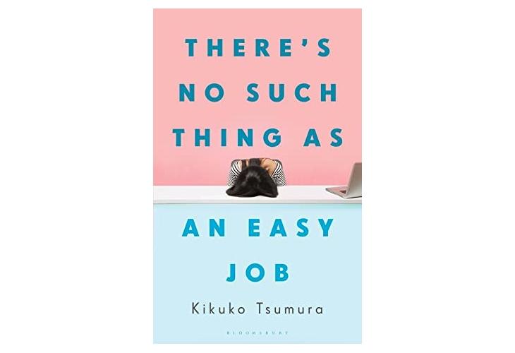theres-no-such-thing-as-an-easy-job-kikuko-tsumura-book-review