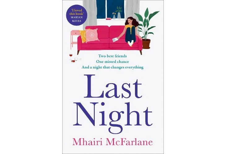 mhairi-mcfarlane-last-night-book-review